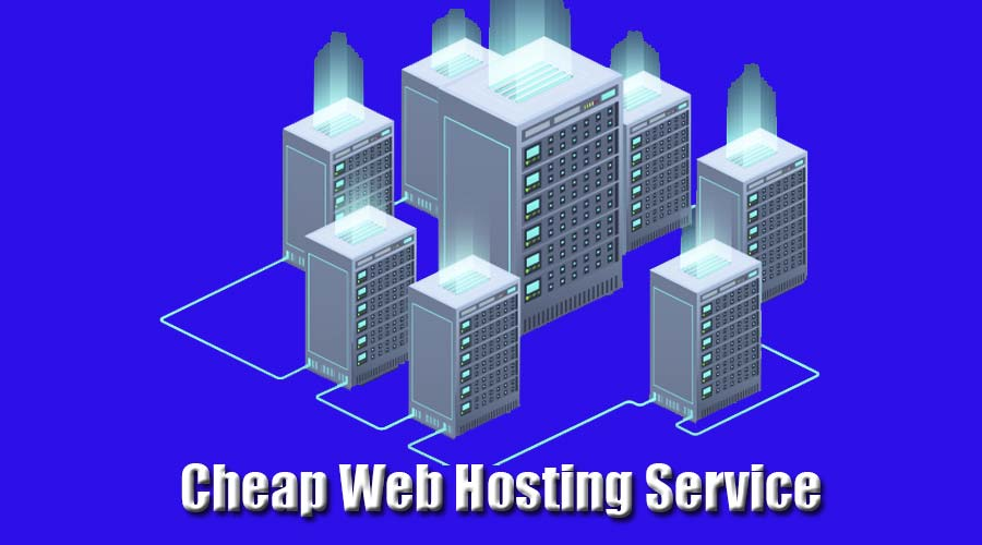 Cheap Web Hosting Service