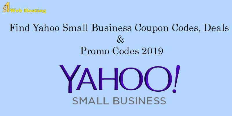 Yahoo Small Business Coupon Codes & Promo Codes 2021