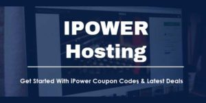 Ipower Coupon Codes 2020 | iPower Promo Code Hosting