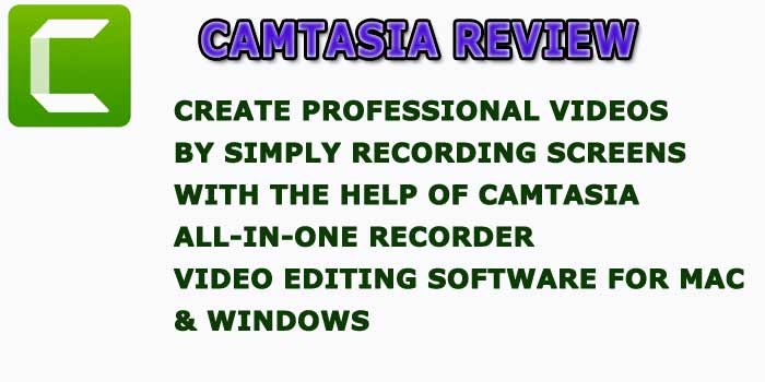 Camtasia Video Editing Review