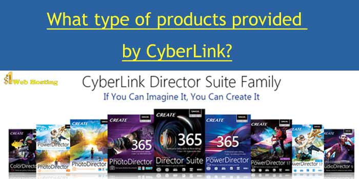 Cyberlink Products and Services