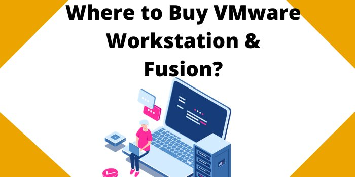 Where to buy VMware workstation & fusion