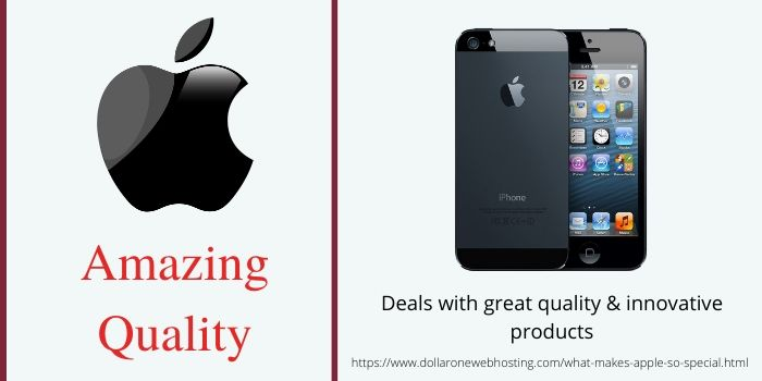 What makes Apple so Special- Amazing Quality