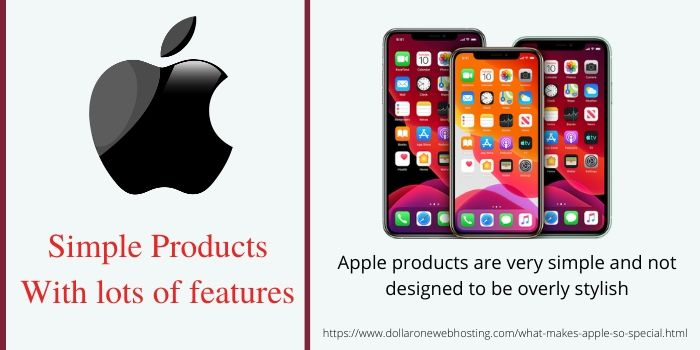 What makes Apple so Special- Simple product with lots of Features