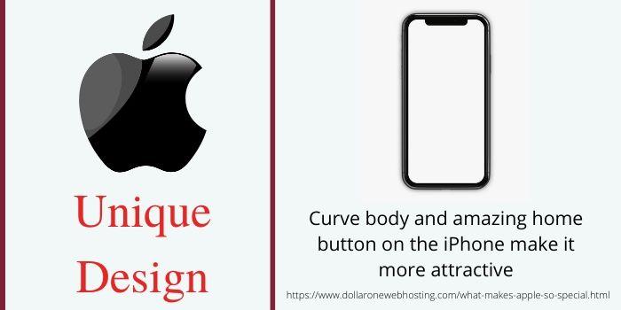 What makes Apple so Special- Unique Design