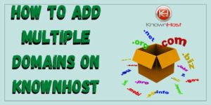 How to add multiple domains on KnownHost