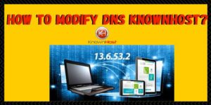 How to modify KnownHost DNS