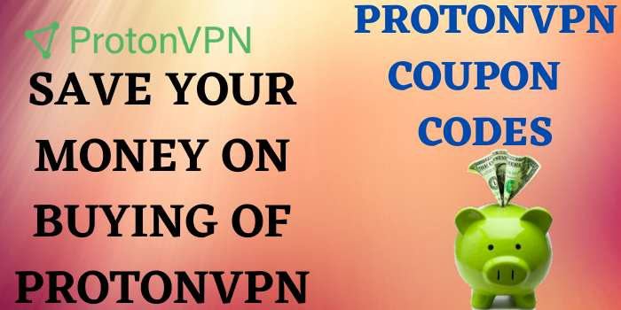 ProtonVPN Coupon Code