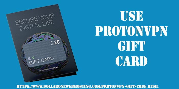 Use ProtonVPN Gift Card | ProtonVPN Gift Code