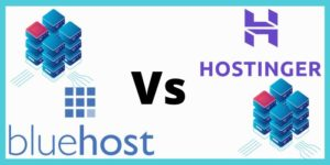 Hostinger Vs Bluehost 2021 – Hosting Plans & Pricing