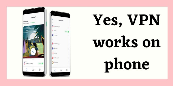 Do VPN works on the phone?