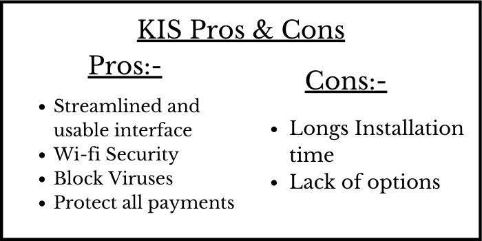 KIS Pros & COns