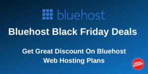 Exclusive Discount UpTo 70% Off Bluehost Black Friday Deals 2020