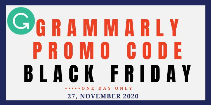 Save Upto 60% Grammarly Promo Code Black Friday 2020