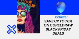 Save Up to 70% on CorelDRAW Black Friday Deals