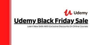 Discount UpTo 95% Off With Coupon On Udemy Black Friday Sale 2020