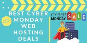 Best Cyber Monday Web Hosting Deals 2020