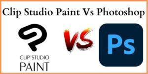 Clip Studio Paint Vs Photoshop