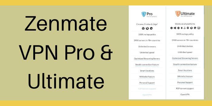 Zenmate VPN Pro & Ultimate