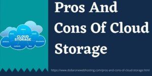 Pros-And-Cons-Of-Cloud-Storage